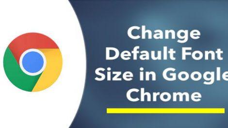 Change Default Font Size in Google Chrome